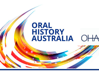 Oral History Australia 2019 biennial conference: registrations open